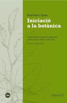 Font i Quer, Pius. Iniciació a la botànica. Barcelona : Universitat de Barcelona, DL 2015