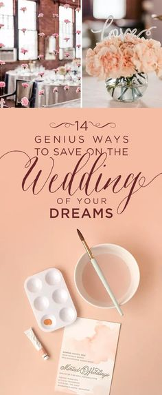 14 Ways To Save On The Wedding Of Your Dreams