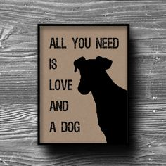 typography animal canine all you need is love and by Printpressfmt, $12.95