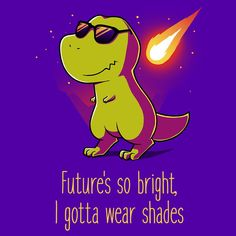 I Gotta Wear Shades T-Shirt TeeTurtle