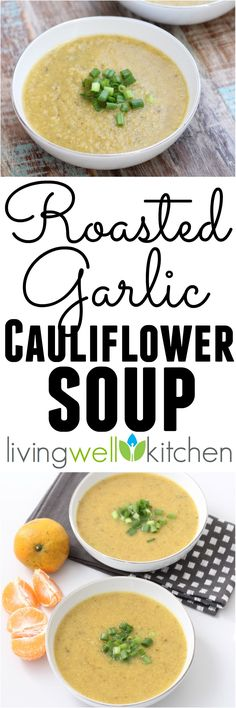 This immune-boosting, inflammation-fighting soup filled with veggies will be your new staple even when you're not trying to fight that annoying cold. Roasted Garlic Cauliflower Soup recipe from @memeinge is gluten free and vegan
