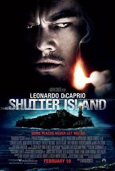 Shutter Island (2010)    Director: Martin Scorsese  Stars: Leonardo DiCaprio, Emily Mortimer, Mark Ruffalo