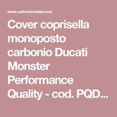 Cover coprisella monoposto carbonio Ducati Monster Performance Quality - cod. PQD016