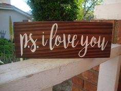 PS I Love You Wood Sign, Home Decor, I Love You Sign, Rustic Home Decor, Valentine's Day Gift, Bedroom Sign, Gift for Her, Gift for Him by DeannasCraftCottage on Etsy