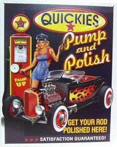 Gas Station Garage Tin Sign Quickies Pump Polish Pin Up Garage Signs, Garage Art, Garage Bedroom, Pin Up Girl Vintage, Vintage Pins, Vintage Style, Retro Vintage, Vintage Humor, Vintage Posters