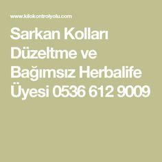 Sarkan Kolları Düzeltme ve Bağımsız Herbalife Üyesi 0536 612 9009
