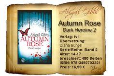 """Mit der Fortsetzung ihrer """"Dark Heroine""""-Reihe konnte Abigail Gibbs den Vorgänger noch toppen – das Schicksal zu kennen, Zauber und Flüche, Kämpfe und Intrigen fesselten mich an das Buch und ließen mich kleinere Kritikpunkte nahezu vergessen.   Wer Band 1 mochte, wird großen Gefallen an der Fortsetzung haben. Viele der Kritikpunkte im ersten Band wurden ausgeräumt, daher könnte """"Autumn Rose"""" auch für all diejenigen interessant sein, die """"Dinner mit einem Vampir"""" nicht ganz so gut fanden."""