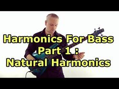 Harmonics for Bass Guitar Lesson - Natural Harmonics (L#75) - YouTube