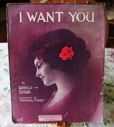 RARE Vintage 1914 Piano Sheet Music, I Want You, by Arnold and Brown 10% Discount by BESTBUYONLINES, $19.00