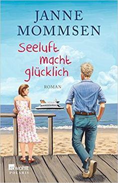 Seeluft macht glücklich von Janne Mommsen  Jasmin lebt als Single in Köln. Ihr Job in der Krankenhausverwaltung füllt sie dermaßen aus, dass ihr ein spärliches Privatleben genug ist. Als sie …