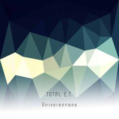 "Total E.T. - ""Universenses"" • New Release On Focused Silence • The Experimental Record Label"
