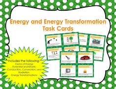 Challenge your students to learn the fundamentals of Energy and Energy Transformations. This interactive set of task cards contains 8 pages of cards (4 questions per page) for a total of 32 different questions.