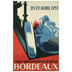 Original Antique Grand Prix Bordeaux Race Poster by Roy, 1951 | From a unique collection of antique and modern posters at http://www.1stdibs.com/furniture/wall-decorations/posters/