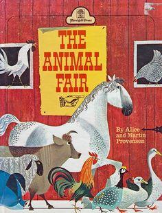 The Animal Fair    Alice and Martin Provensen   Merrigold Press, 1952
