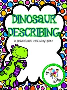 This picture-based vocabulary game includes 45 picture cards (on dinosaur eggs), a game board and 10 prompt question strips.  All printable materials are available in color and black and white.   Print and tape the 2 game board parts together, overlapping the pages by about an inch (laminate if desired).