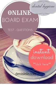 Online board exam test questions for the dental hygiene board exam!  Practice your best answer here!  www.dentalelle.com