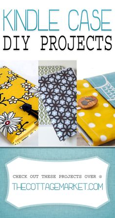 In love with your Kindle!  Would you like to make something cool for it like one of these Kindle Case DIY Projects?  I am sure that the answer is YES!  So you are going to love the selection in this collection.  http://www.thecottagemarket.com/2014/04/kindle-case-diy-projects.html
