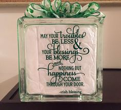 Hey, I found this really awesome Etsy listing at https://www.etsy.com/listing/267768608/glass-block-decor-irish-blessing-decor