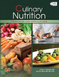 Culinary Nutrition Principles and Applications