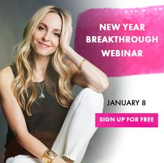 Join me on Sunday, January 8 for my New Year Breakthrough Webinar and discover the only resolution that matters.