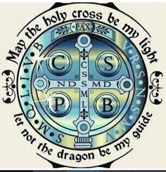 Let not the dragon be my guide St. Benedict medal!