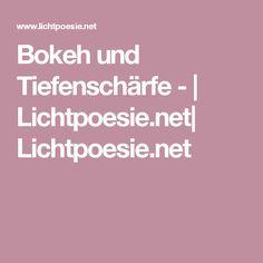 Bokeh und Tiefenschärfe - | Lichtpoesie.net| Lichtpoesie.net