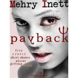 Payback: erotic short stories about getting even (Kindle Edition)By Mehry Inett