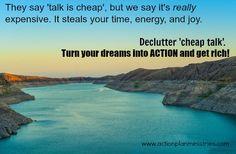 Declutter Cheap Talk. Declutter Now!