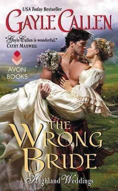 The Groom Wore Plaid Highland Weddings #2 Author: Gayle Callen Publisher: Avon Romance Genre: Romance | Historical Romance Release Date: February 23, 2016 Mass-Market ISBN: 9780062268006 * $7.99 E-…
