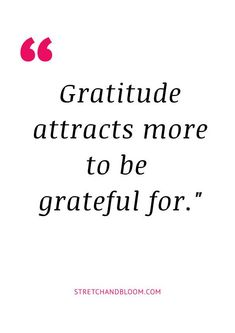 Practice Gratitude to Manifest Your Dream Life (Without Stress!) - STRETCH + BLOOM