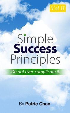 FREE thru Dec.  7th--->Simple Success Principles Vol 2 by Patric Chan, http://www.amazon.com/dp/B00BW9LEYY/ref=cm_sw_r_pi_dp_luIOsb1F9RMNV