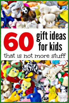 Do your kids have enough stuff? Does the thought of them getting more stuff make you shake your head? Here are 60 gift ideas for kids that is not more stuff, but experiences and memories. This list will change how you look at gift-giving for the holidays.