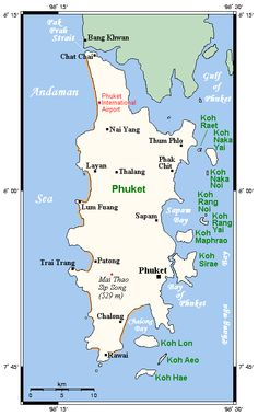 Phuket Province - Wikipedia, the free encyclopedia Map Of Phuket, Phuket Thailand, Places Ive Been, Places To Go, Chiang Mai, Us Travel, Things To Do, Nostalgia, Science