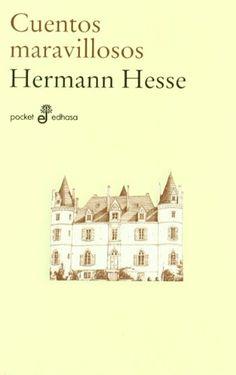 Cuentos maravillosos / Hermen Hesse http://fama.us.es/record=b2700599~S5*spi