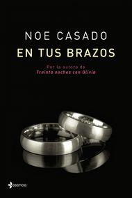 'En tus brazos' de Noe Casado. Puedes comprar este #libro en http://www.nubico.es/tienda/buscar-ebooks-por/noe+casado/en-tus-brazos-noe-casado-9788408119500 o disfrutarlo en la tarifa plana de #ebooks en #Nubico Premium: http://www.nubico.es/premium/buscar-ebooks-por/noe+casado/en-tus-brazos-noe-casado-9788408119500