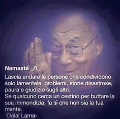 rinascerò geco a primavera Dalai Lama, Namaste, Me Quotes, Motivational Quotes, Positive Quotes, Ju Jitsu, Italian Quotes, Inspirational Phrases, Cogito Ergo Sum