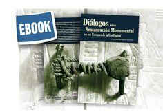 """Hoy recomendamos el libro """"Diálogos sobre Restauración Monumental en los Tiempos de la Era Digital"""" de A. Sebastián Hernández. Puedes encontrarlo en nuestra página http://investigacionesdigitalescanarias.blogspot.com.es/"""