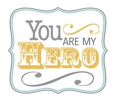 You are my Hero - Paper Crafts Photos