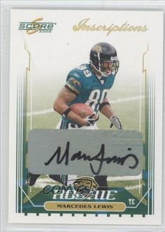 3ff20fe96 Marcedes Lewis 25    25 Jacksonville Jaguars (Football Card) 2006 Score  Inscriptions  357 by Score.  23.75. 2006 Score Inscriptions  357 - Marcedes  Lewis 25 ...
