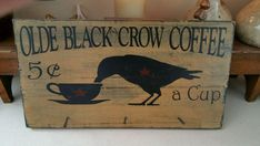 Primitive Crow Sign Olde Black Crow Coffee Sign by TheCountryNook