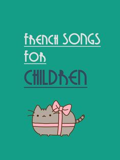 Now 70 French Songs for Children. More than 3 hours of cute songs for kids. http://www.talkinfrench.com/french-songs-children/ Do not hesitate to share with parents.