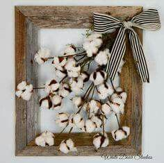 This would be cute and easy to make. Barn wood frame with cotton and bow.