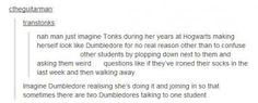 I'm dying for two Dumbledores to speak to me!!