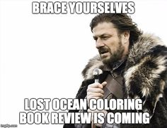 Lost Ocean #coloring book is your best friend if you are #stressed. Because coloring can help with #stress and its related problem based on scientific evidence.