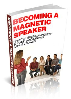 Becoming A Magnetic Speaker - Masters Resale Rights item for sale