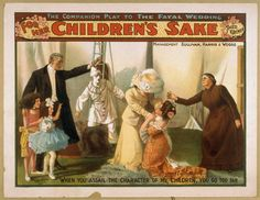 """""""When you assail the character of my children you go too far"""", For Her Children's Sake, 1902; Library of Congress"""