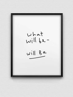 what will be will be print // inspirational print von spellandtell