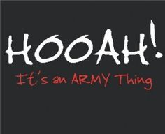 It's an Army thing....