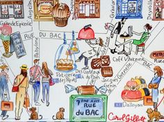 """Amazing artwork by Carol Gillott of ParisBreakfasts, showing the patisseries to visit in Rue du Bac.  Carol is the artist for the map in the endpapers of my new book, """"Teatime in Paris!"""""""