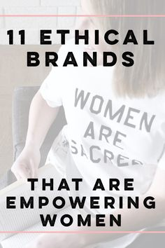 http://www.selflesslystyled.com/blog/ethical-brands-that-are-empowering-women
